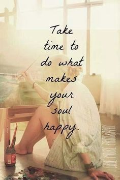 Do what makes your soul happy | #bemorewithless #simplicity #simplelife