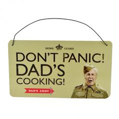 Dads army tin plaque dont panic dads cooking