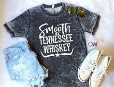 I have this shirt! Smooth As Tennessee Whiskey, Chris Stapleton Shirt Country Music Shirt, Chris Stapleton Shirt, Country Concert Shirt by on Etsy Country Girl Shirts, Mom Of Boys Shirt, Country Music Shirts, Country Concerts, Shirts For Girls, Sassy Shirts, Country Girl Stuff, Country Concert Outfit Summer, Summer Country Outfits