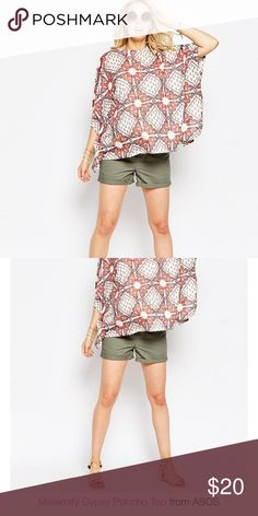 ASOS Maternity Gypsy Poncho Top ASOS Maternity Gypsy Poncho Top in  rust and white Paisley print. NWT. ASOS Maternity Tops