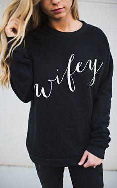 Wifey Sweatshirt - Black