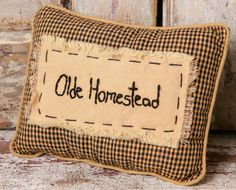 Country and primitive accent decor: Stitchery Pillow - Olde Homestead