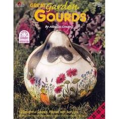 Great Garden Gourds By Aurelia Conway 12 Delightful Gourds, Painted with Acrylics (Plaid Folkart Decorative Painting)