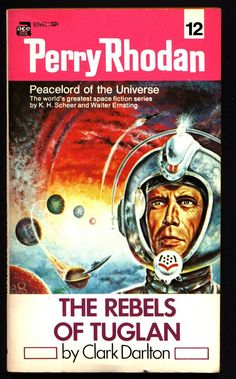 Space Force Major PERRY RHODAN Peacelord of the Universe #12 Rebels of Tuglan Science Fiction Space Opera Ace Books ATLAN M13 cluster
