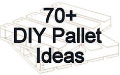 70+ diy pallet ideas