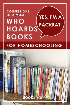 There is no shame in being a packrat, especially when it comes to collecting books for homeschool! When an item brings you joy, you don't have to justify it. Go ahead, fellow packrats, order the books. #books #homeschooler #homeschooling #homelibrary #packrat #hoarding