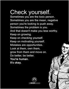 Check yourself...we all struggle with judgments , biases, and prejudices at some point or to some degree.