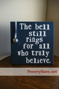 Polar Express Bell Still Rings Canvas Art . This would be cute for Christmas time Christmas Time Is Here, Merry Little Christmas, Christmas Love, Christmas Signs, Christmas Projects, All Things Christmas, Winter Christmas, Christmas Decorations, Christmas Canvas