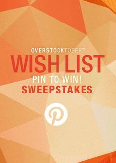 $5,000 Wish List Sweepstakes from Overstock.com. Pin it to Win it!