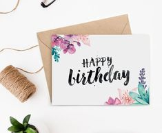 its stunning brush lettering and watercolour florals, this printable birthday card will delight any woman or girl.With its stunning brush lettering and watercolour florals, this printable birthday card will delight any woman or girl. First Birthday Cards, Bday Cards, Happy Birthday Cards Handmade, Printable Birthday Cards, Diy Birthday Cards, Birthday Greetings, Birthday Wishes, Printable Valentine, Birthday Images