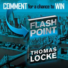 You could win Flash Point AND Trial Run by Thomas Locke. Click the pic to visit Thomas Locke's blog for details on how to enter.