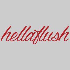 Hellaflush
