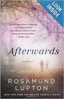 Afterwards: A Novel: Rosamund Lupton