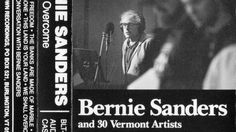 Read This: How and why Bernie Sanders recorded a 1980s folk album Great Job Internet!: Read This: How and why Bernie Sanders recorded a 1980s folk album            Its one of those pop-culture artifacts too bizarre to be fabricated: a 1987 album of folk standards performed by senator and current presidential candidate Bernie Sanders back when he was the mayor of Burlington Vermont. Credited to Bernie Sanders And 30 Vermont Artists and originally released only on cassette in a limited run of…