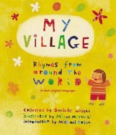 Cover image for My village : rhymes from around the world