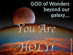 You are Holy!