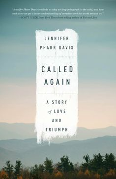 Called Again: A Story of Love and Triumph  ($15.15)