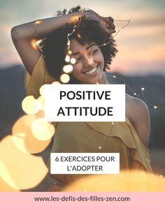 Positive attitude: 6 exercices pour l'adopter