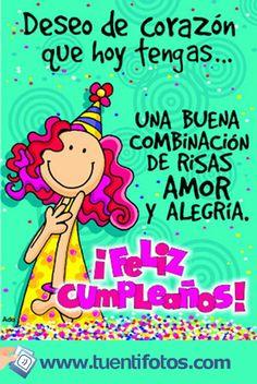 Deseo de corazón que hoy tengas un feliz cumpleaños Happy Birthday Fun, Happy Birthday Messages, Happy Birthday Quotes, Happy Birthday Images, Happy Birthday Greetings, Bday Cards, Birthday Greeting Cards, Happy B Day, Friend Birthday