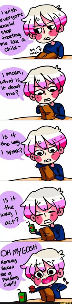 this is so stupid but it's funny. << Well no shit ppl treat you like a child if you fucking get excited over a fucking pudding cup (why am I so salty today? Hetalia Funny, Hetalia Fanart, Dennor, Hetalia Characters, Manga, Iceland, Axis Powers, Anime, Fandoms