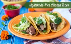 I've got an easy, nourishing main dish recipe for you today! These Nightshade-Free Chicken Tacos are super easy to prepare and perfec...