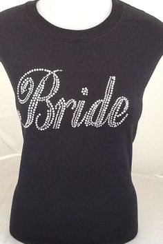 Bride Rhinestone Shirt by thenameartist on Etsy, $25.00
