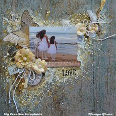 Treasuring Memories: Love layout and Video Tutorial- My Creative Scrapbook