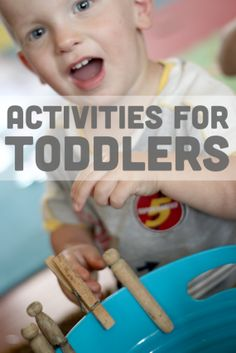 These are activities that are perfect for toddlers. Find lots of fun toddler activities! Gross motor activities, fine motor activities, lear...