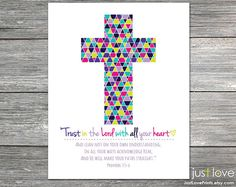 Trust in the Lord with all your Heart  Proverbs by JustLovePrints