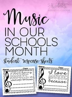 Music In Our Schools Month (MIOSM) Student Response SheetsSix to a page1) I love music because _________.2) I think having music in school is important because _________.I would love to see how you use these during MIOSM! Feel free to share via email or on Facebook!