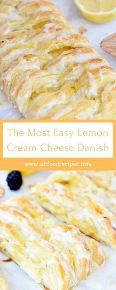 The Most Easy Lemon Cream Cheese Danish Recipe For Danish Pastry, Lemon Danish Recipe, Easy Pastry Recipes, Lemon Curd Recipe, Cake Recipes, Cream Puff Filling, Cream Puff Recipe, Tart Filling, Lemon Cheese