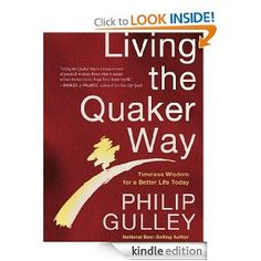 Amazon.com: Living the Quaker Way: Timeless Wisdom For a Better Life Today - Philip Gulley