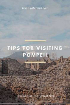 Tips for visiting Pompeii - all you need to know for a perfect trip to the city of ashes  #pompeii #pompei #italy #italia #europe #travel #traveling #wanderlust #itchyfeet #blogger #travelblogger #blogger_de #katerebel #roaming #roamers