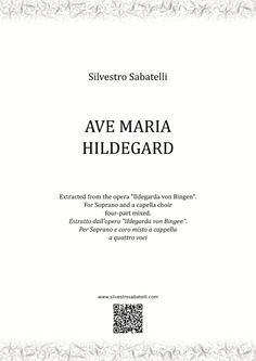 Ave Maria Hildegard By Silvestro Sabatelli Hallelujah Easter Version, Alto Voice, Come Unto Me, Resurrection Day, Writing About Yourself, O Love, Soloing, Original Music, Digital Sheet Music