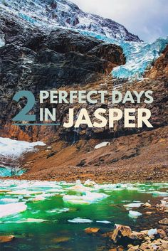 Jasper National Park Hiking Guide: Your ultimate guide to spending the perfect 2 days in Jasper National Park for family & hikers. via @atraveldiary #JasperNationalPark #Alberta #Canada #Hiking #Adventure #Travel #DayTrip
