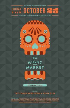 Great poster for a  themed night market. (October Night Market poster by Mary Galloway at Bullhorn Creative).