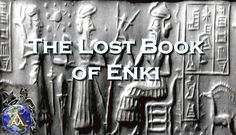 The Lost Book of Enki Part 26 (Tablet 10)
