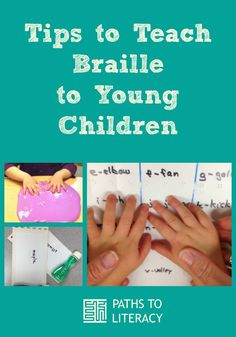 Tips to teach braille to young children who are blind, deafblind or low vision