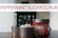101 Days of Christmas: Peppermint Sugar Scrub | Christmas Your Way