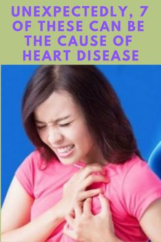 -Heart disease varies, from mild heart attacks to heart failure. This chronic disease is indeed frightening, because it can threaten someone's life. Indeed, most causes of heart disease are unhealthy…