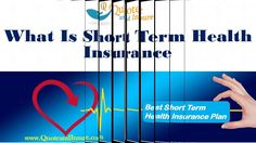 Short term health insurance is, as the name implies, temporary health insurance, designed to fill the gaps between insurance plans. It is often used by students and people who've been laid off and awaiting a change of circumstance.