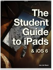 The Student Guide to iPads and IOS 6  I have bookmarked over the last couple of months 5 great iPad eBooks that I will be sharing with you in a separate post probably next week, However the title I have included here today can not wait any longer.This is a practical guide to help both teachers and students learn more about iPad and iOS 6 from the basics to the more sophisticated features. This is eBook is completely free so you can jump right in and start downloading it.