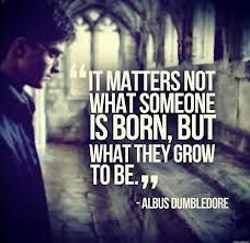 Very true quote...yes it is from Harry Potter!