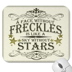 "I'll have to share this with my daughter.  We are ""freckle girl twins.""  :)"