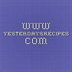 www.yesterdaysrecipes.com