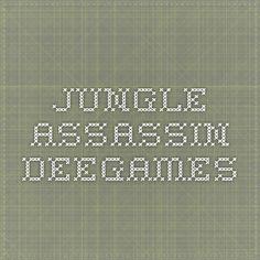 Jungle Assassin - DeeGames