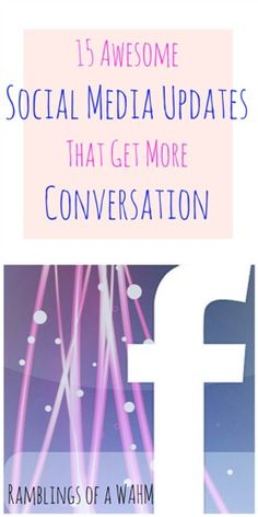 **15 Social Media Updates that are sure to get you more Conversation***  Do you ever feel like you just can't get your audience to chat, like, or share?  I have tried out these 15 ways to get more interaction and they work!!