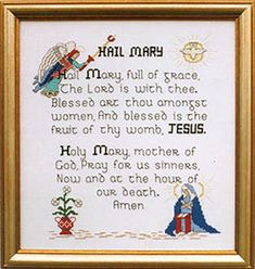 I found this an easy pattern to stitch and framed mine in a brown frame with a gold accent. It turned out beautifully. Cross Stitch - Hail Mary Book Of Kells - $12.50 - Hail Mary Cross Stitch Pattern Chart. Decorated in Gold, this prayer is illustrated with images of the angel Gabriel and the Virgin Mary. Suitable for Beginner or Expert. Recommended Fabric: 14HPI Aida