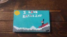 I Love KAYAKING By Moonlight Mini Art Painted by MySalvagedPast