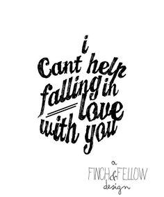 Items similar to typography art print - elvis song lyrics - love - wall art - romantic little saying on Etsy Great Song Lyrics, Lyrics To Live By, Music Lyrics, Wall Quotes, Lyric Quotes, Cant Help Falling In Love, Love You, Rock And Roll, Hopeless Romantic